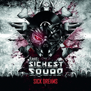 SICKEST SQUAD, The feat SYSTEM 3/RTSIER - Sick Dreams