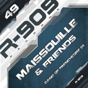 ADRENOKROME/KRIPTONIC/MAISSOUILLE - Gang Of Frenchcore Vol 1 Maissouille & Friends