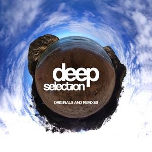 VARIOUS - Deep Selection (originals & remixes)