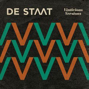 de STAAT - Vinticious Versions