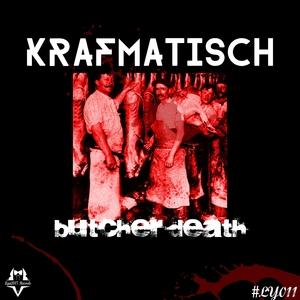 KRAFMATISCH - Butcher Death