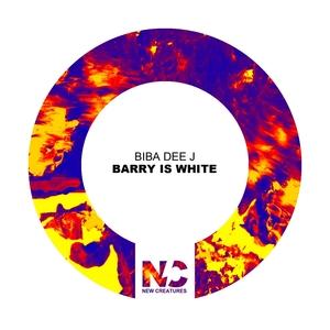 BIBA DEE J - Barry Is White