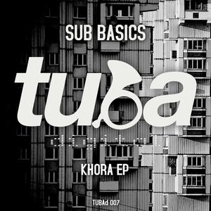 SUB BASICS - Khora EP