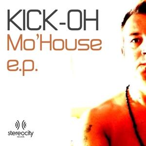 KICK OH feat JENNY CRUZ - Mo House EP