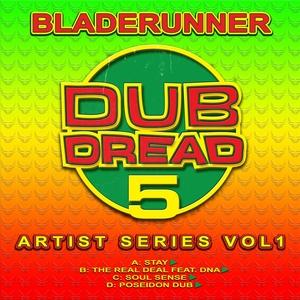 BLADERUNNER - Dub Dread 5: Artist Series Vol 1