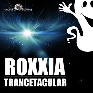 ROXXIA - Trancetacular