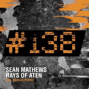 MATHEWS, Sean - Rays Of Aten
