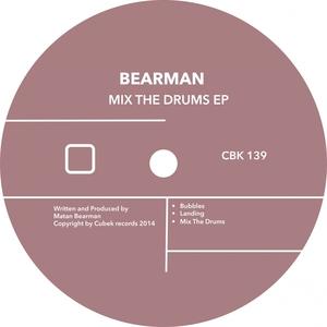 BEARMAN - Mix The Drums