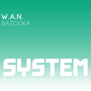 WAN - Bazooka