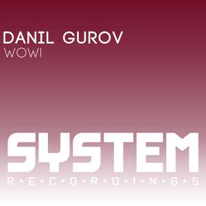 GUROV, Danil - Wow