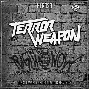 TERROR WEAPON - Right Now!