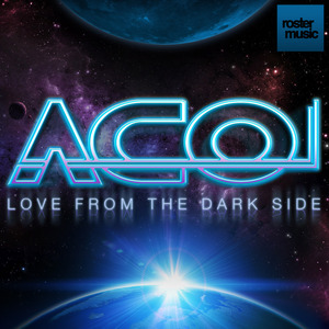 ACO - Love From The Dark Side