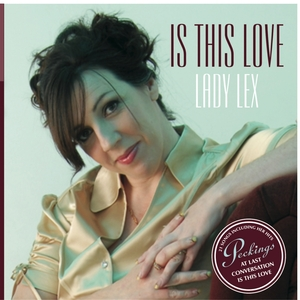 LADY LEX - Is This Love
