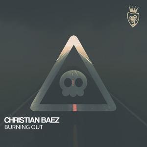 BAEZ, Christian/SILVINA ROMERO - Burning Out EP