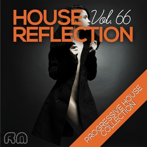 VARIOUS - House Reflection: Progressive House Collection Vol 66