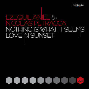 ANILE, Ezequiel/NICOLAS PETRACCA/NICOLAS PETRACCA - Nothing Is What It Seems