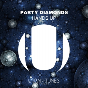 PARTY DIAMONDS - Hands Up