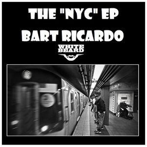 RICARDO, Bart - NYC EP