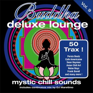 DJ MARETIMO/VARIOUS - Buddha Deluxe Lounge Vol 9 - Mystic Chill Sounds