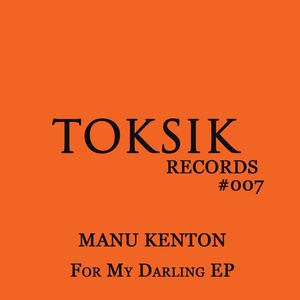 KENTON, Manu - For My Darling EP