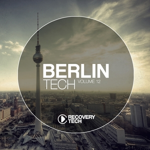 VARIOUS - Berlin Tech Vol 12