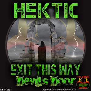HEKTIC - Exit This Way: Devils Door