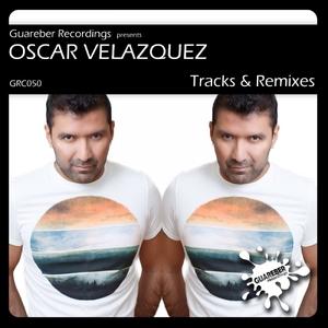 VARIOUS - Guareber Recordings Presents Oscar Velazquez