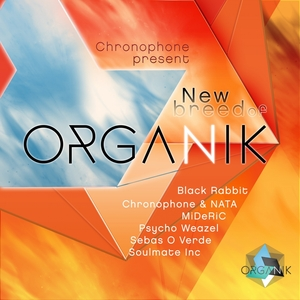 ORGANIK - New Breed Of Organik