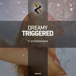 DREAMY - Triggered