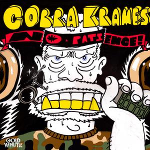 COBRA KRAMES - No Patience