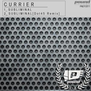 CURRIER - Subliminal