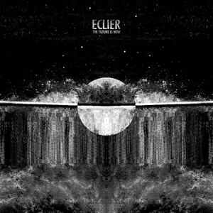 ECLIER - Future Is Now