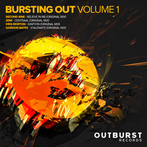 SECOND SINE/3DW/KRIS MORTON/GORDON BATES - Bursting Out Volume 1