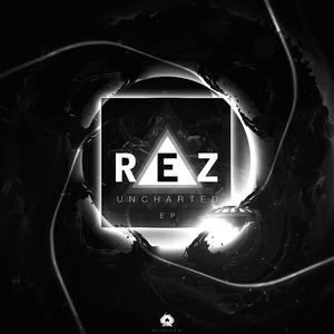 REZ - Uncharted