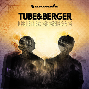 TUBE & BERGER - Deeper Sessions