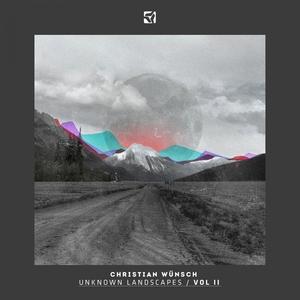 WUNSCH, Christian/VARIOUS - Unknown Landscapes Vol 2 (DJ mix)