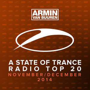 ARMIN VAN BUUREN - A State Of Trance Radio Top 20 - November / December 2014 (Including Classic Bonus Track)