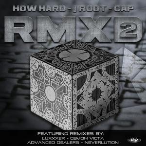 HOW HARD/J ROOT/CAP - RMXD2