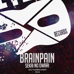 BRAINPAIN - Sekai No Owari