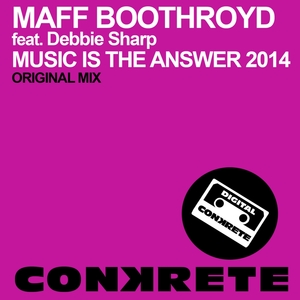 BOOTHROYD, Maff feat DEBBIE SHARP - Music Is The Answer 2014