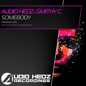 AUDIO HEDZ/MITHY C - Somebody