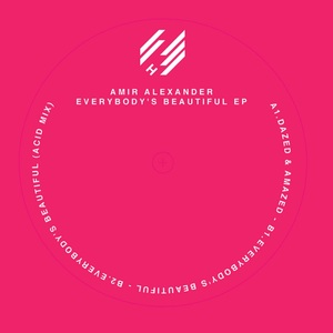 ALEXANDER, Amir - Everybody's Beautiful EP