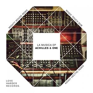 ACHILLES & ONE - La Musica EP