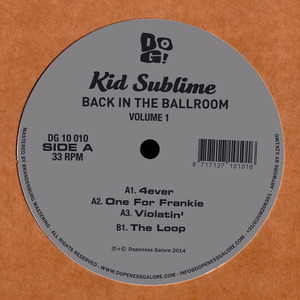 KID SUBLIME - Back In The Ballroom Vol 1