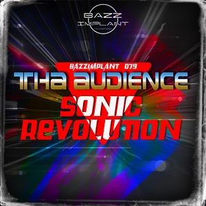 THA AUDIENCE - Sonic Revolution