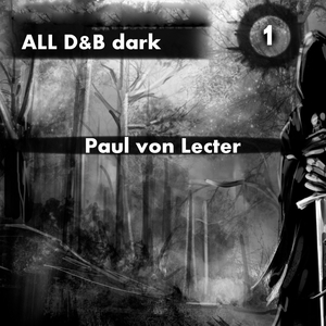 VON LECTER, Paul - All D&B Dark 1