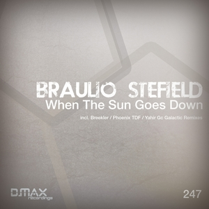 STEFIELD, Braulio - When The Sun Goes Down