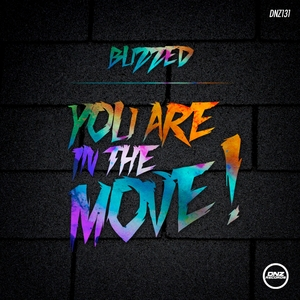 BUZZED - You Are In The Move
