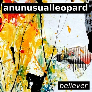 ANUNUSUALLEOPARD - Believer