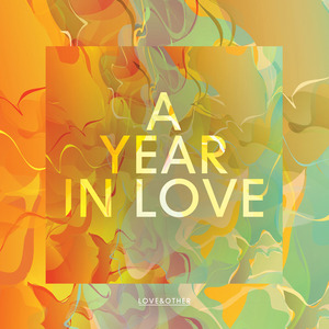 VARIOUS - A Year In Love - Love & Other